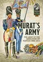 Imagen de Murat's Army: The Army of the Kingdom of Naples 1806-1815