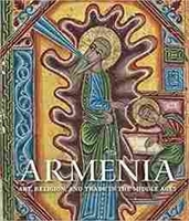 Imagen de Armenia. Art, Religion, and the trade in the Middle Ages