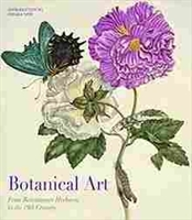 Imagen de Botanical Art. from Renaissance Herbaria to the 19th Century
