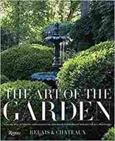 Imagen de The art of the garden. Landscapes, interiors, arrangements, and recipes inspired by horticultural splendors