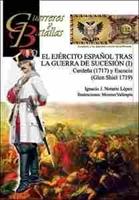 Imagen de Guerreros y Batallas Nº 132. El Ejército español tras la Guerra de Sucesión (I)