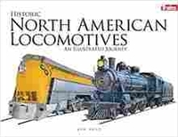 Imagen de Historic North American Locomotives: An Illustrated Journey