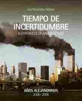 Imagen de Tiempo de incertidumbre. A Chronicle Of Architecture Vol 2 2000-2006