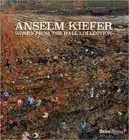 Imagen de Anselm Kiefer: Works from the Hall Collection