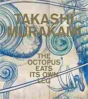Imagen de Takashi Murakami: The Octopus Eats Its Own Leg