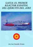Imagen de Saeta: El primer reactor español del Ejército del Aire