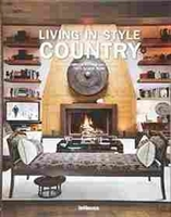 "Imagen de Living in style Country. ""Photographs by Andreas von Einsiedel Texts by Jean Nayar"""