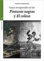 Imagen de Goya recuperado en las Pinturas negras y el Coloso