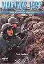 Imagen de Malvinas 1982, Crónica del conflicto del Atlántico Sur