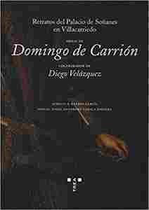 """Imagen de Domingo de Carrión.  Retratos del Palacio de Soñanes en Villacarriedo """"Obras de Domingo de Carrión"""""""