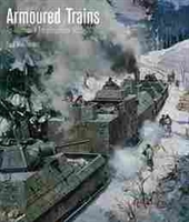 Imagen de Armoured Trains: An Illustrated Encyclopedia 1825-2016