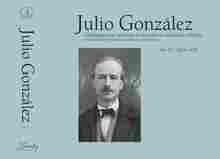 Imagen de Julio González. Vol. IV Catálogo general razonado de las pinturas, esculturas y dibujos - 1925-1933
