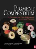 Imagen de Pigment Compendium: A Dictionary and Optical Microscopy of Historical Pigments