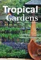 Imagen de Tropical Gardens. Hidden Exotic Paradises