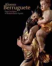 Imagen de Alonso Berruguete.First Sculptor of Renaissance Spain