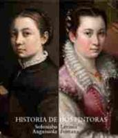 Imagen de Historia de dos pintoras: Sofonisba Anguissola y Lavinia Fontana