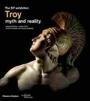 Imagen de Troy: myth and reality