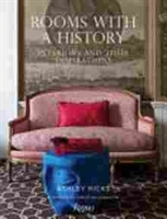 Imagen de Rooms with a History: Interiors and Their Inspirations