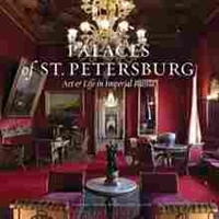 Imagen de The Splendor of St. Petersburg: Art and Life in Late Imperial Palaces of Russia