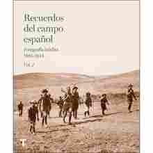 Imagen de Recuerdos del campo español. Fotografía inédita 1885-1945. Vol. 2