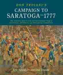 Imagen de Don Troiani's Campaign to Saratoga - 1777