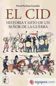 Imagen de El Cid. Historia y mito de un señor de la guerra