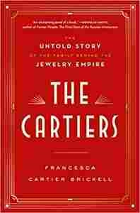Imagen de The Cartiers: The Untold Story of the Family Behind the Jewelry Empire