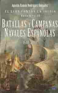 Imagen de El león contra la jauría. Volumen II: Batallas y campañas navales españolas 1640-1700