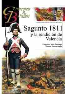 Imagen de Guerreros y Batallas Nº136. Sagunto 1811 y la rendición de Valencia