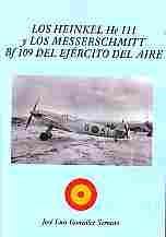 Imagen de Los Heinkel He 111 y Los Messerschmitt Bf 109 del Ejército del Aire