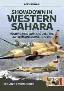 Imagen de Showdown in the Western Sahara Volume 2 : Air Warfare Over the Last African Colony, 1975-1991