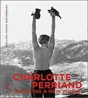 Imagen de Charlotte Perriand.Inventing a new world