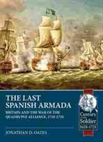 "Imagen de The last Spanish Armada ""Britain and the war of the Quadruple Alliance, 1718-1720"""