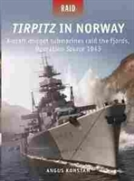 Imagen de Tirpitz in Norway : X-Craft Midget Submarines Raid the Fjords, Operation Source 1943