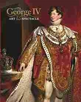 Imagen de George IV : Art and Spectacle