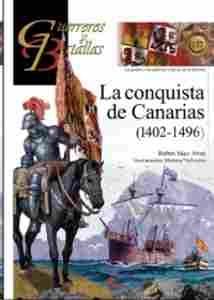 Imagen de Guerreros y Batallas Nº137. La conquista de Canarias (1402-1496)