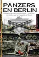 Imagen de Imágenes de Guerra Nº037. Panzers en Berlin