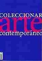 Imagen de Coleccionar Arte Contemporáneo. Año 2020. Tendencias del Mercado del Arte