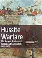 Imagen de Hussite Warfare.The Armies,Equipment,Tacticsb and Campaigns1419-1437