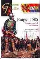 Imagen de Guerreros y Batallas Nº138. Empel 1585