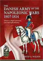 Imagen de The Danish Army of the Napoleonic Wars 1807-1814