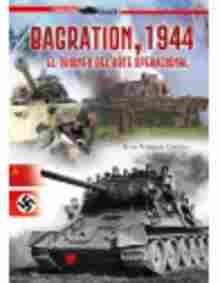 Imagen de Bagration,1944. El triunfo del arte operacional