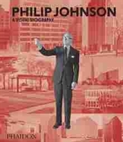 Imagen de Philip Johnson. A visual biography