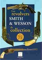 Imagen de Les revolvers Smith & Wesson de collection