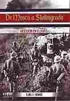 Imagen de De Moscú a Stalingrado. Decisión en el Este