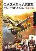 Imagen de Imágenes de guerra Nº040 Cazas y ases en España 1936/39