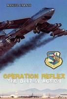 Imagen de Operation Reflex. The B47 in action
