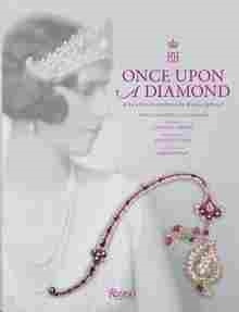 Imagen de Once Upon a Diamond: A Family Tradition of Royal Jewels