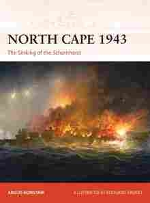 Imagen de Campaign Nº356.  North Cape 1943: The Sinking of the Scharnhorst