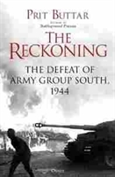 Imagen de The Reckoning : The Defeat of Army Group South, 1944